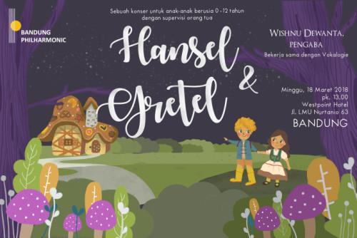 Hansel  Gretel (Bandung jam 13)