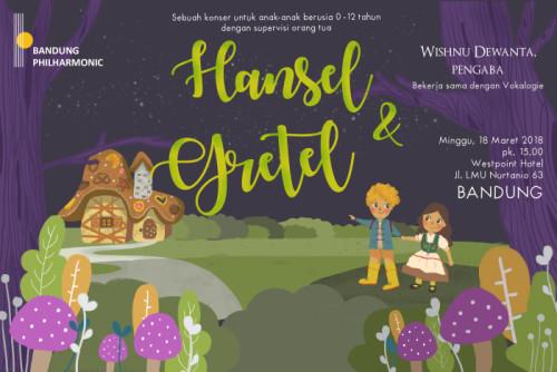 Hansel  Gretel (Bandung jam 15)